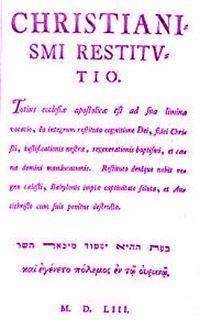 1553'te yayınladığı teslisi reddeden kitabı